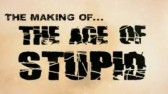 The-Making-of-The-Age-of-Stupid