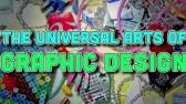The Universal Arts of Graphic Design